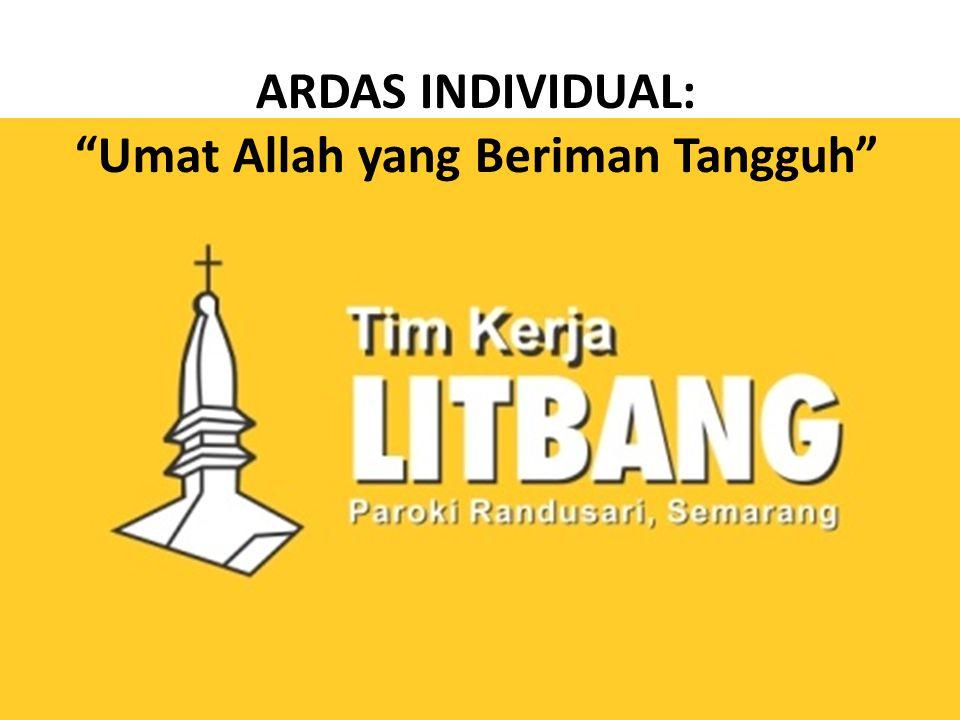 """ARDAS INDIVIDUAL: """"Umat Allah yang Beriman Tangguh"""""""