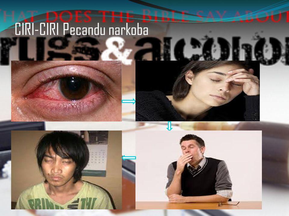 CIRI-CIRI Pecandu narkoba