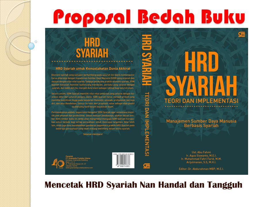 Proposal Bedah Buku Proposal Bedah Buku Mencetak HRD Syariah Nan Handal dan Tangguh
