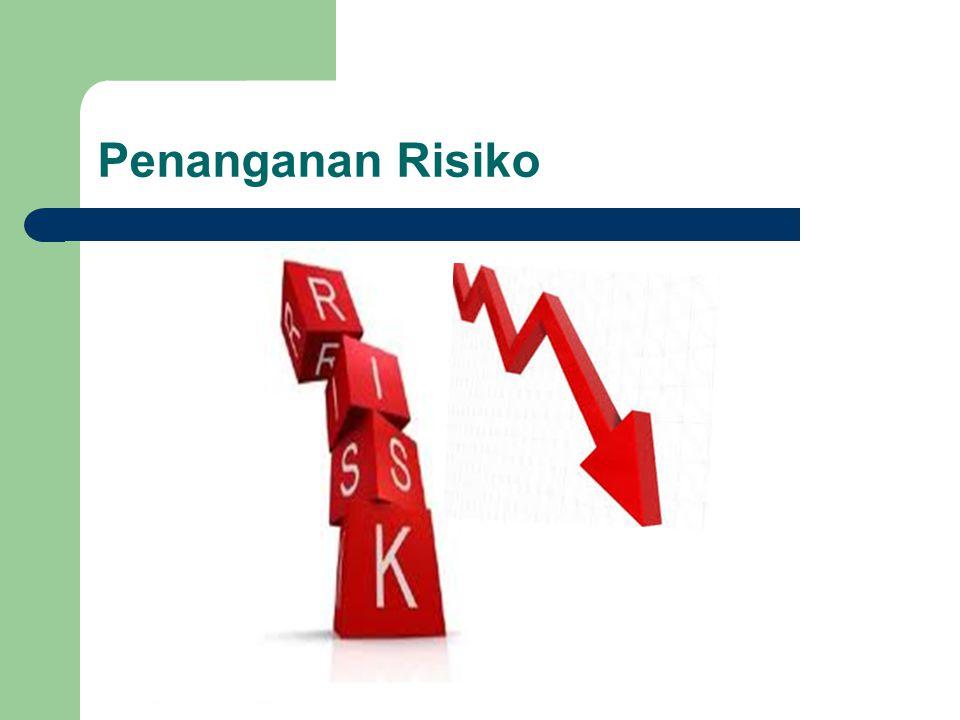 Penanganan Risiko