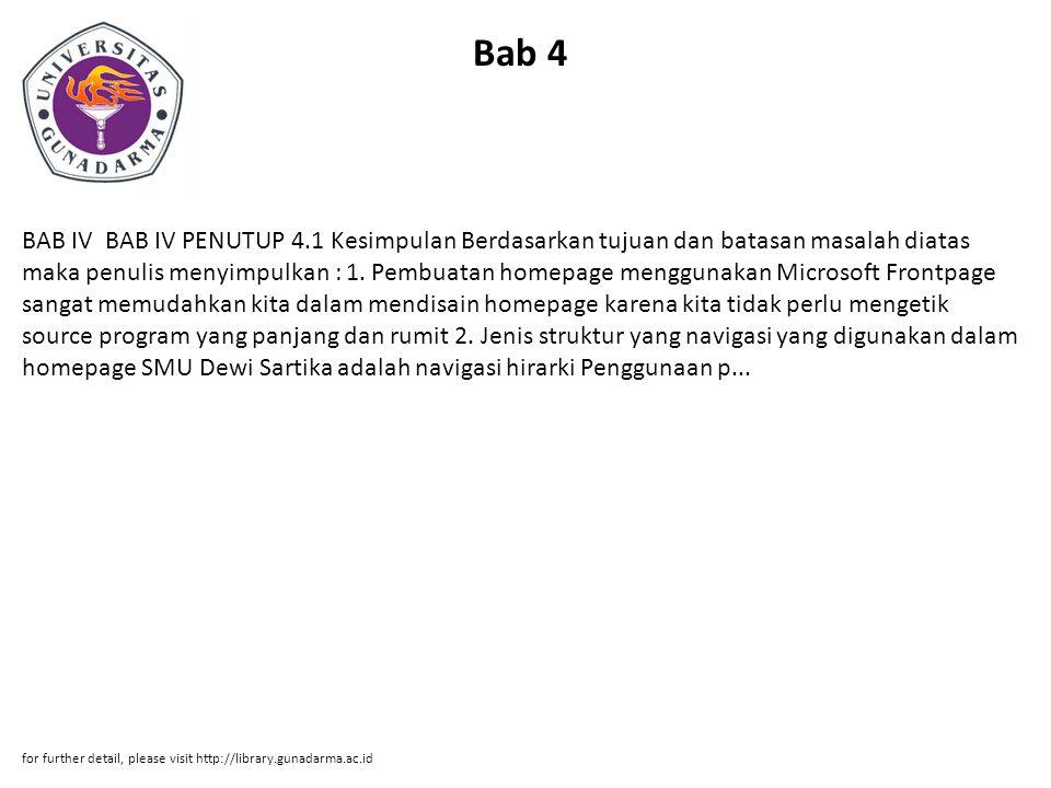 Bab 4 BAB IV BAB IV PENUTUP 4.1 Kesimpulan Berdasarkan tujuan dan batasan masalah diatas maka penulis menyimpulkan : 1.