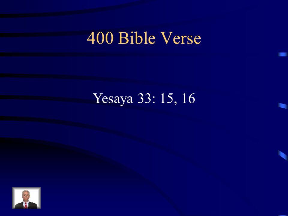 400 Bible Verse Yesaya 33: 15, 16