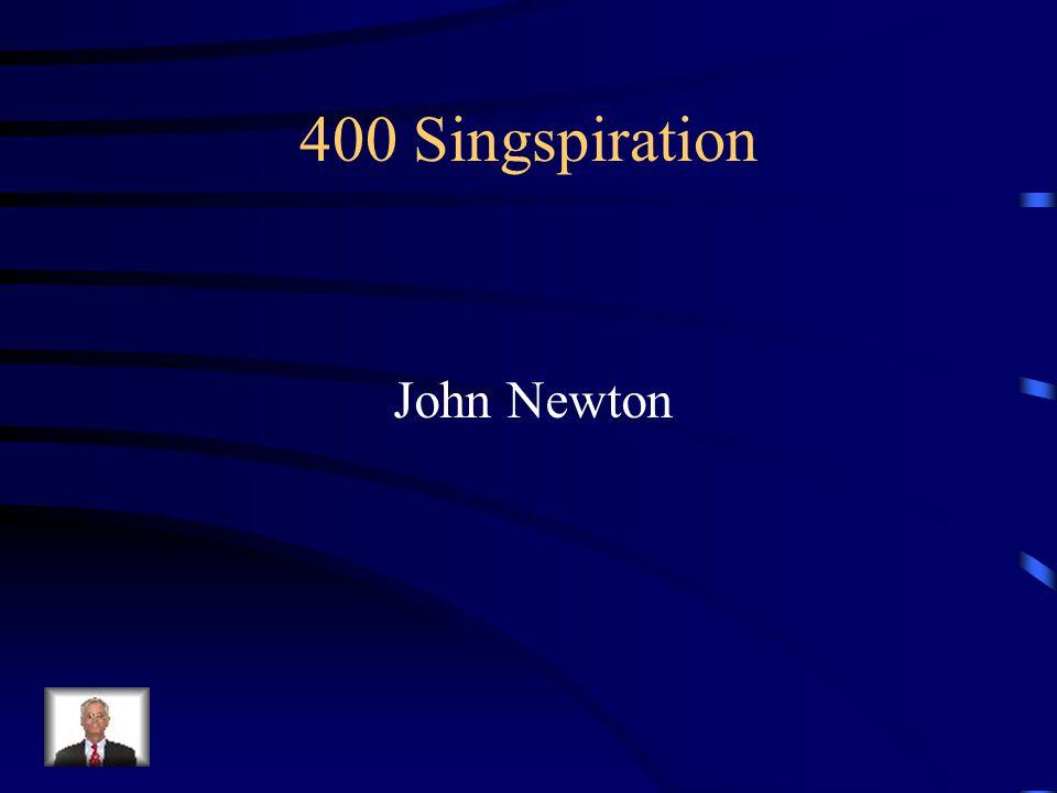 400 Singspiration John Newton
