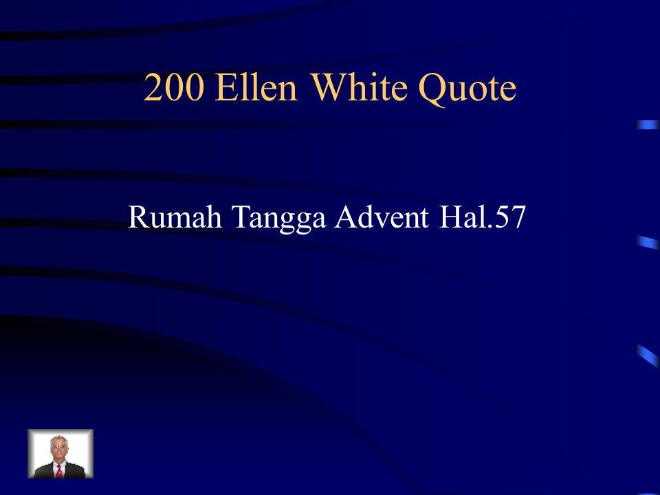 200 Ellen White Quote Rumah Tangga Advent Hal.57