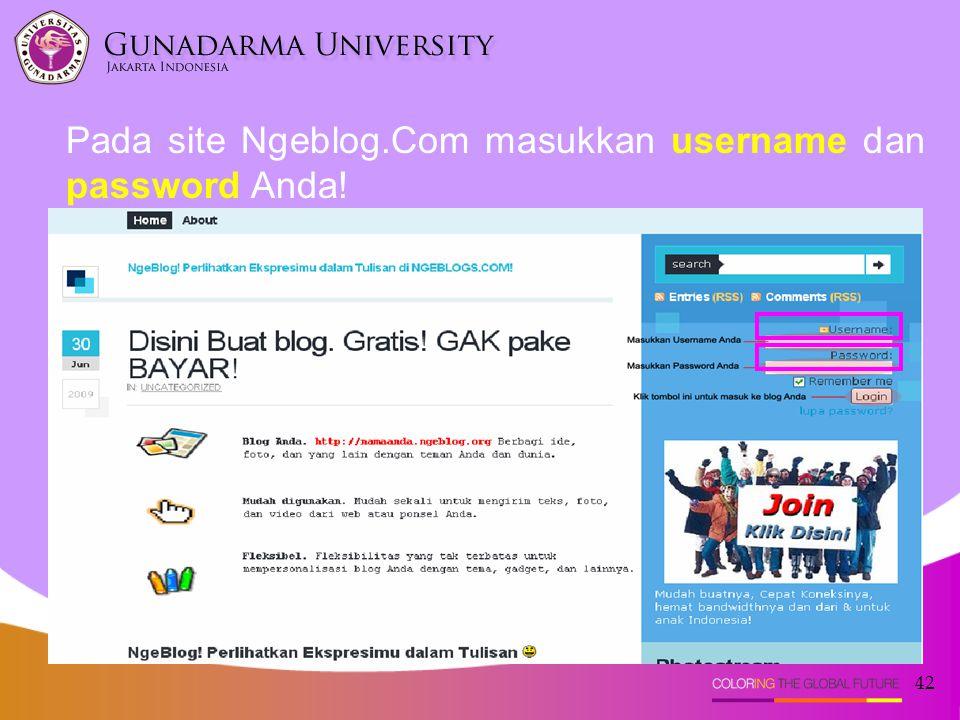 42 Pada site Ngeblog.Com masukkan username dan password Anda!
