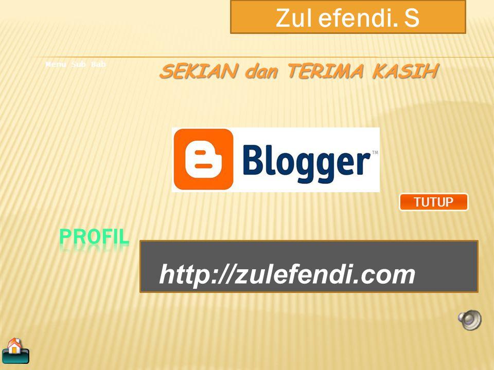 Zul efendi. S Menu Sub Bab Tata Letek Bloger Gadget Blog MENAMBAH GADGET BLOG klik munc ul pili h