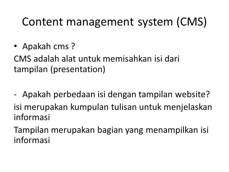 Content management system (CMS) Apakah cms .