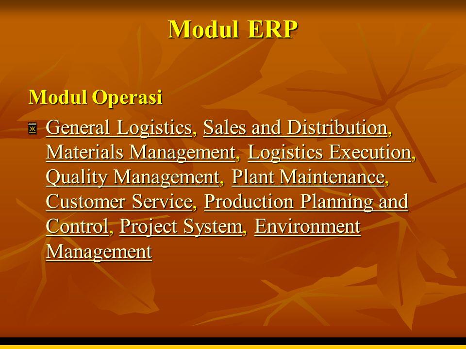 Gagalnya ERP  Tanda-tanda kegagalan ERP  Kegagalan ERP biasanya ditandai oleh adanya hal-hal sebagai berikut:  Kurangnya komitmen top management  Kurangnya pendefinisian kebutuhan perusahaan (analisa strategi bisnis)  Cacatnya proses seleksi software (tidak lengkap atau terburu-buru memutuskan)  Kurangnya sumber daya (manusia, infrastruktur dan modal)  Kurangnya 'buy in' sehingga muncul resistensi untuk berubah dari para karyawan  Kesalahan penghitungan waktu implementasi  Tidak cocoknya software dgn business process  Kurangnya training dan pembelajaran  Cacatnya project design & management  Kurangnya komunikasi  Saran penghematan yang menyesatkan