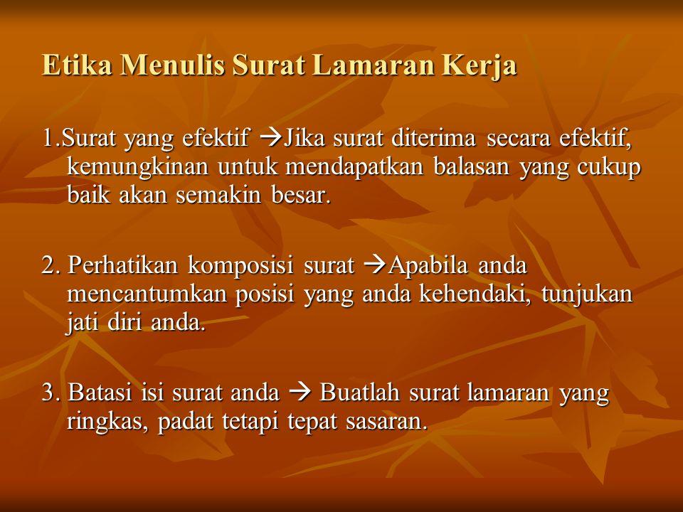 4.Bahasa surat  Gunakanlah bahasa yang benar, sopan dan mudah diingat.
