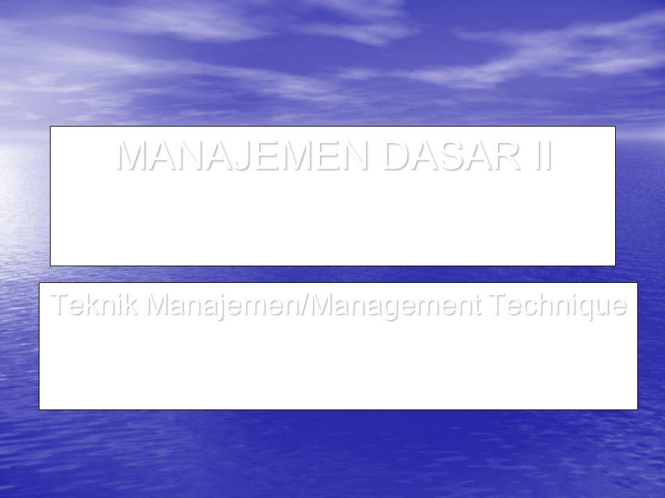 Penerapan Manajemen By Objectives (MBO) SUPERVISORSUPERVISOR stafstaf Rencana Bersama : tentukan -Tujuan -Standar -Tindakan Rencana Bersama : tentukan -Tujuan -Standar -Tindakan Tindakan Individual : -Melaksanakan tugas (staf) (staf) -Memberikan dukungan (supervisor) Tindakan Individual : -Melaksanakan tugas (staf) (staf) -Memberikan dukungan (supervisor)PENGENDALIANBERSAMAPENGENDALIANBERSAMA dan