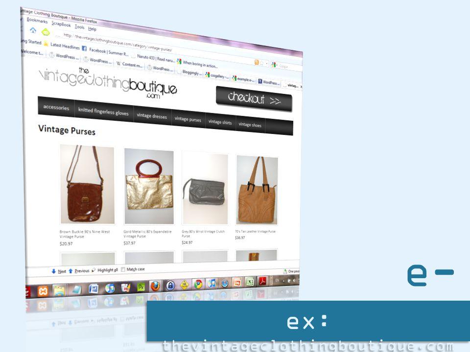 ex: thevintageclothingboutique.com e- store