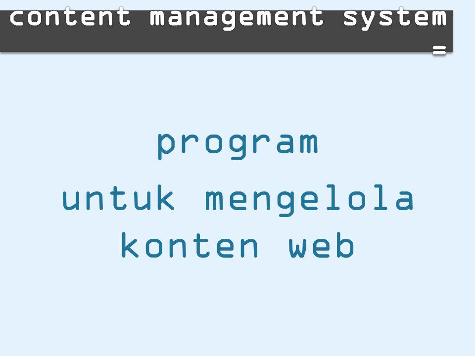 program untuk mengelola konten web