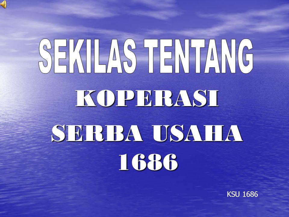 KOPERASI SERBA USAHA 1686 KSU 1686