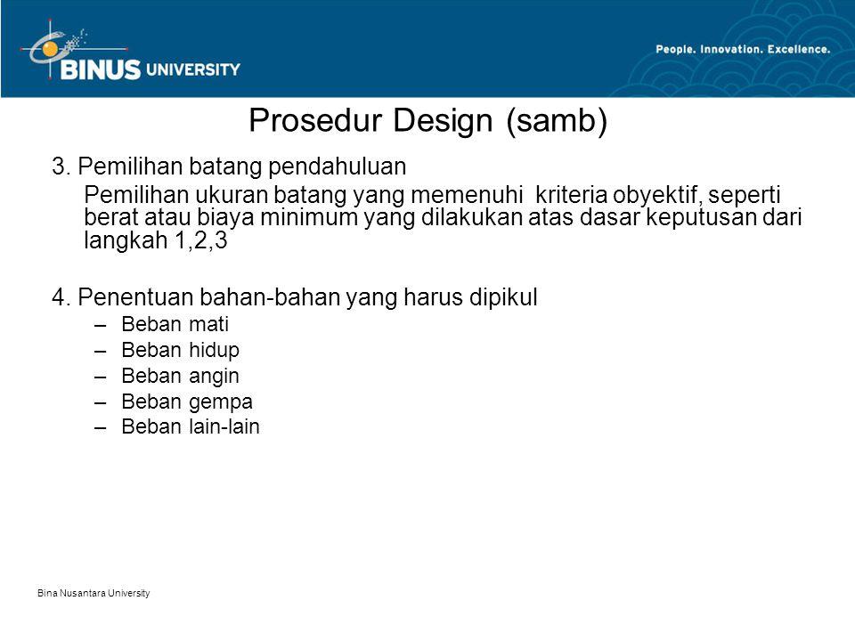 Bina Nusantara University Prosedur Design (samb) 3.