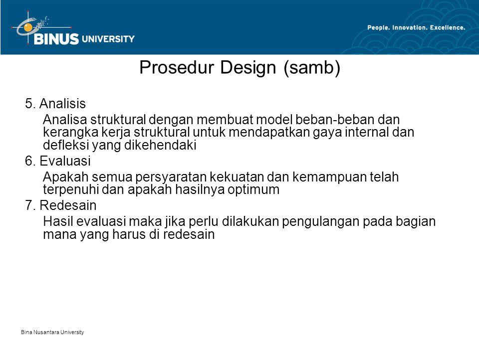 Bina Nusantara University Prosedur Design (samb) 5.