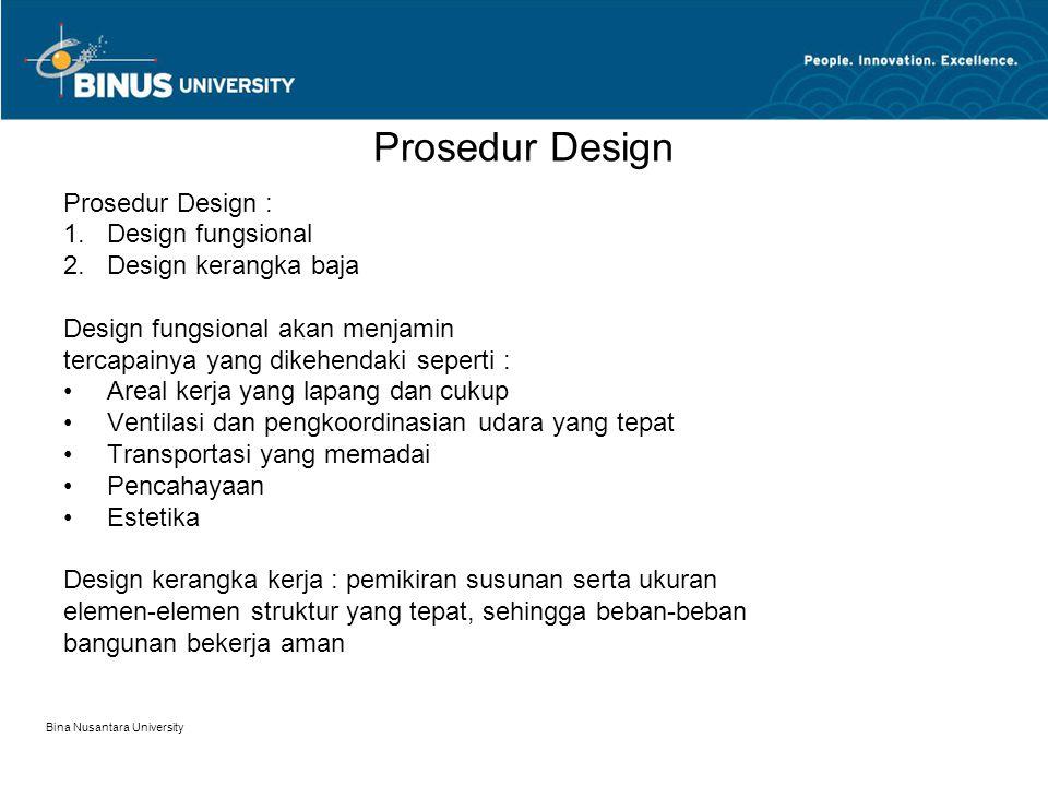 Bina Nusantara University Prosedur Design (samb) 1.