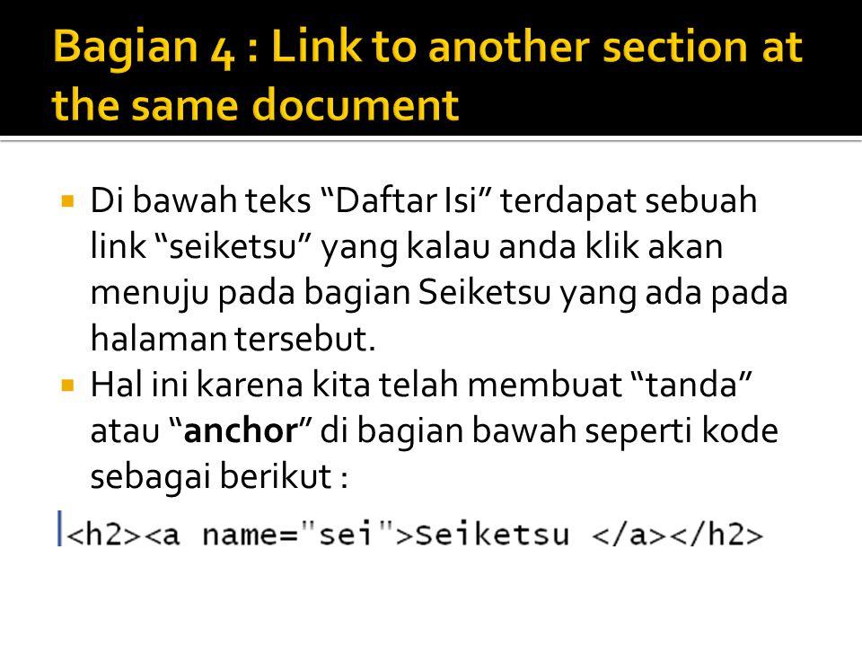  Di bawah teks Daftar Isi terdapat sebuah link seiketsu yang kalau anda klik akan menuju pada bagian Seiketsu yang ada pada halaman tersebut.
