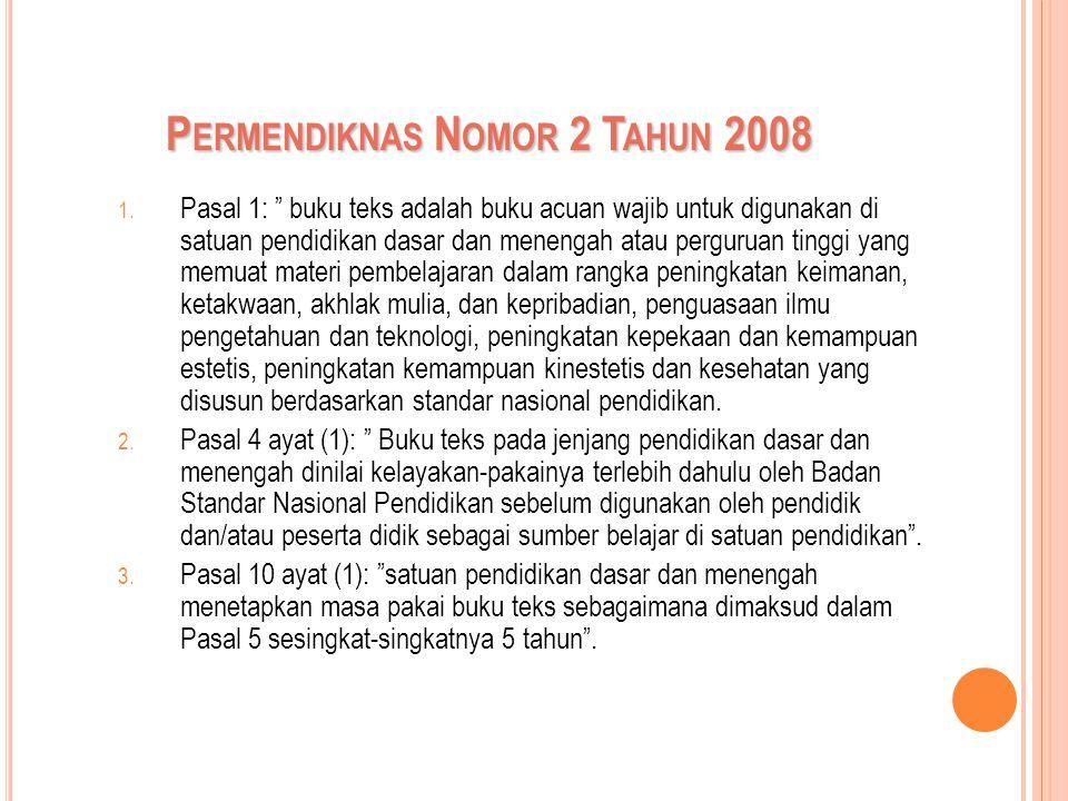 P ERMENDIKNAS N OMOR 2 T AHUN 2008 1.