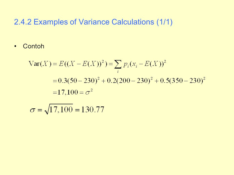 2.4.2 Examples of Variance Calculations (1/1) Contoh