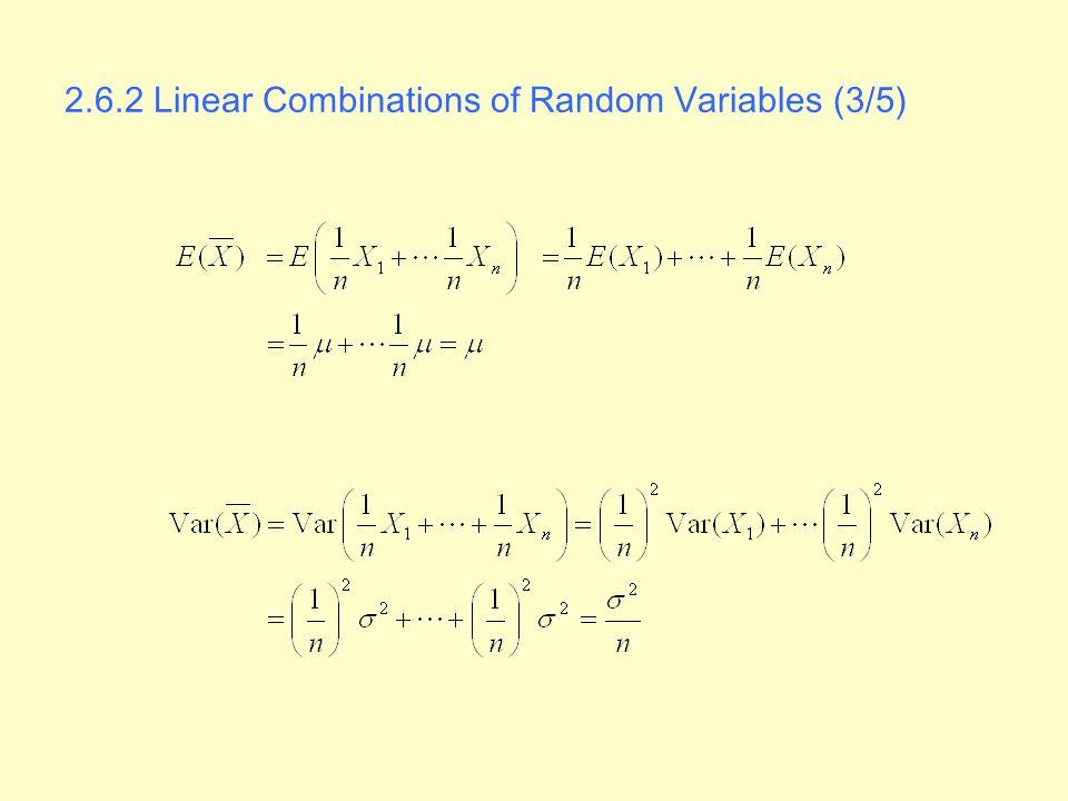 2.6.2 Linear Combinations of Random Variables (3/5)