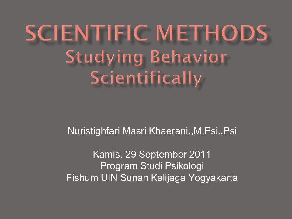 Nuristighfari Masri Khaerani.,M.Psi.,Psi Kamis, 29 September 2011 Program Studi Psikologi Fishum UIN Sunan Kalijaga Yogyakarta