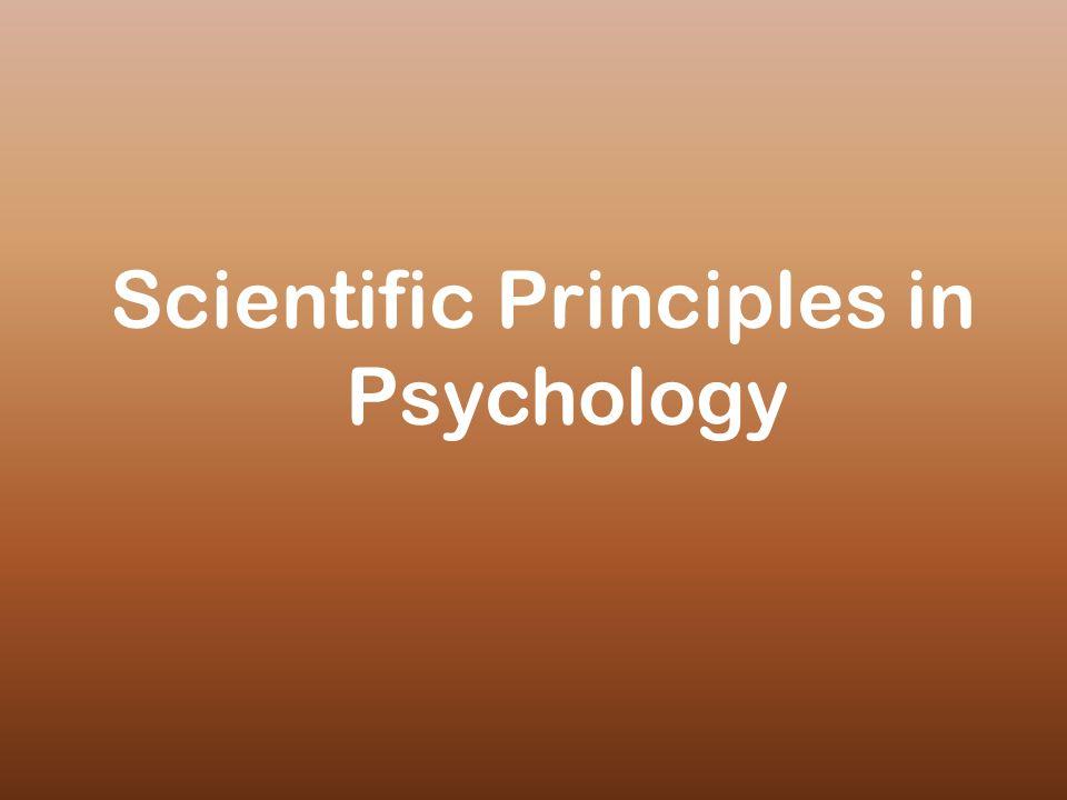Scientific Principles in Psychology