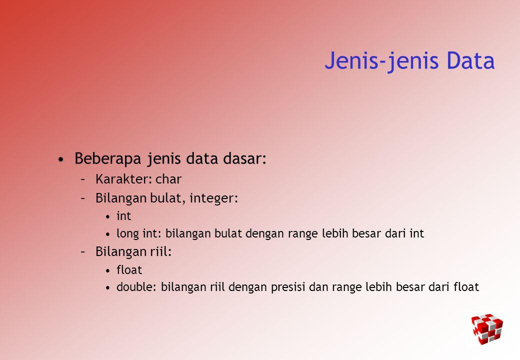 PREPROCESSOR STATEMENTS Statemen define dipergunakan untuk membuat program lebih mudah dibaca /* Tanpa titik-koma ';' */ /* karakter pertama dalam baris harus # */ #define TRUE 1 #define FALSE 0 #define NULL 0 #define AND & #define OR | #define EQUALS == Contoh: #define PI 3.14159265 #define NEWLINE \n // dipakai pada baris selanjutnya dari program Keliling_lingkaran = 2 * PI * r; cout << NEWLINE;