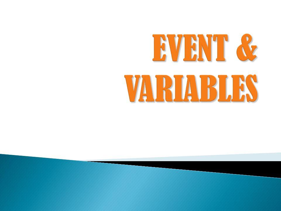  Event didefinisikan sebagai pemunculan seketika ( instantaneous occurrence ) yang bisa merubah keadaan sistem ( system state ).