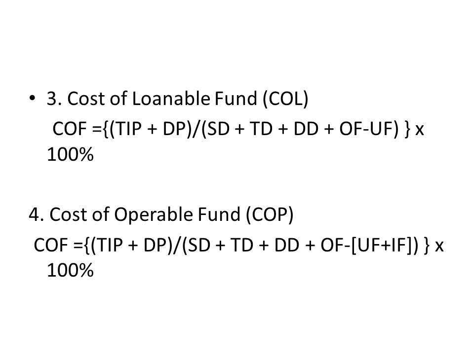 Perhitungan Dimana diketahui bahwa TIP Total Interest Paid (Total Biaya Bunga) DP Deviden Paid (Deviden saham yang dibayarkan) SD Saving Deposits (Tabungan) TD Time Deposits (Deposito) DD Demand Deposits (Giro) OF Other Fund (termasuk modal) UF Unloanable Fund IF Idle Fund