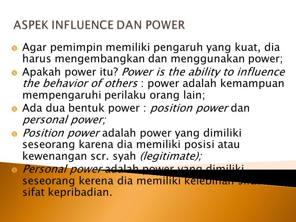  Kepemimpinan charismatik: Kepemimpinan di mana para pengikut beranggapan bhw pemimpin mereka diakui memiliki kemampuan luar biasa; kemampuan tsb dim