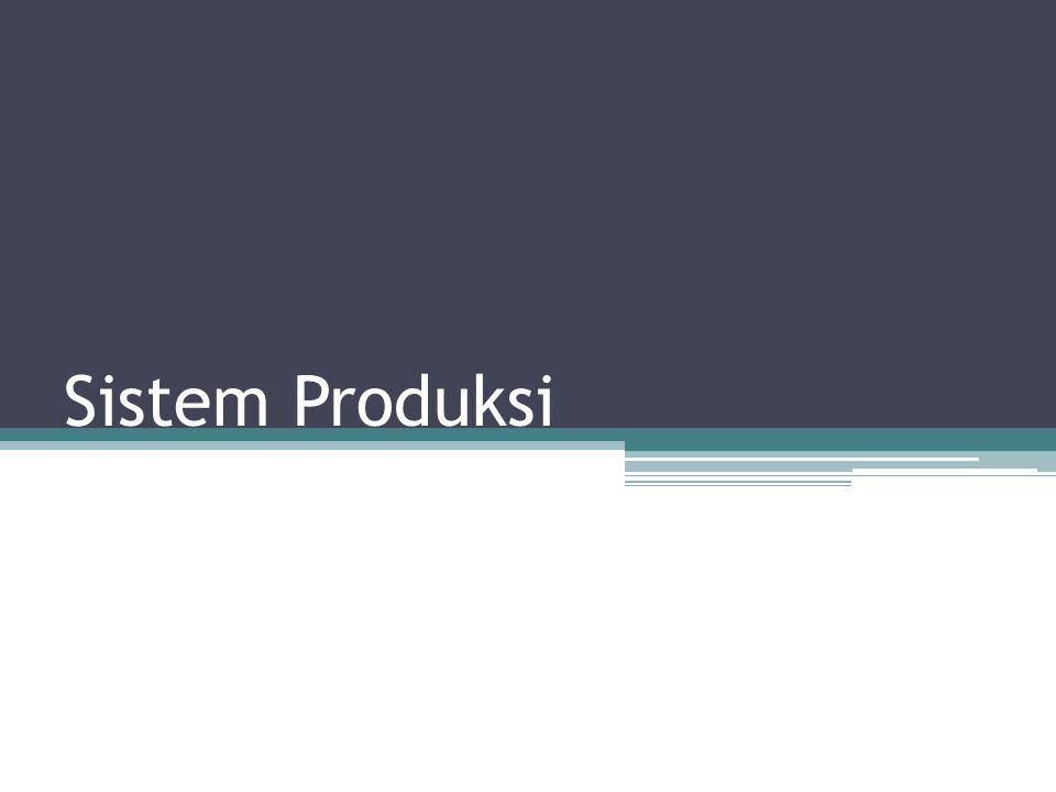 Sistem Produksi