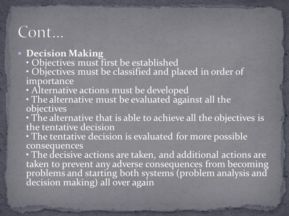 Teori ini dapat dikatakan sebagai model pengambilan keputusan yang membuahkan hasil terbatas, praktis dan dapat diterima.