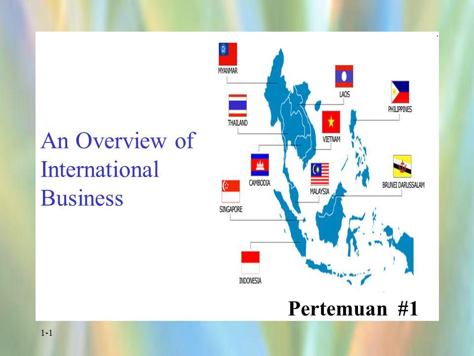 Pokok Bahasan Perkuliahan Pertemuan Ke POKOK BAHASAN TUGAS Membaca Soal 1 Penjelasan G2BPP, Review teori dasar Makro dan Mikro dan Ruang Lingkup Bisnis Internasional G2BPP - 2 Sejarah Perdagangan, MNC, dan Globalisasi BKW I Hal : 2-75 BKW II Hal : 193- 204 3 Perdagangan dan Investasi dalam Bisnis Internasional BKW I Hal : 75- 137 4 Teori Ekonomi Bisnis Internasional BKW I Hal : 138- 188 BKW II Hal : 1-45 5 Organisasi Perdagangan Internasional BKW I Hal : 189- 231 BKW II Hal : 234- 339 6 Sistem Moneter Internasional BKW I Hal : 232- 264 7 Valuta Asing, Neraca Pembayaran dan Hutang Pemerintah BKW I Hal : 265- 297 BKW II Hal : 119, 124-127 UJIAN TENGAH SEMESTER (UTS) ©2004 Prentice Hall1-2