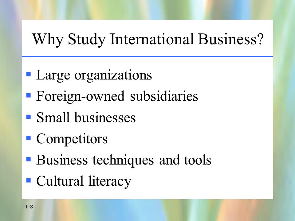 1-9 International Business Activities  Exporting and Importing  International Investments  Licensing, Franchising, and Management Contracts