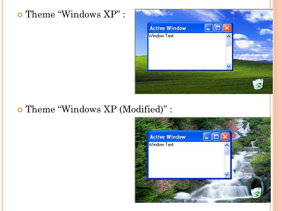"""Theme """"Windows XP"""" : Theme """"Windows XP (Modified)"""" :"""