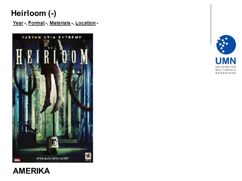 Year -, Format -, Materials -, Location - AMERIKA Heirloom (-)