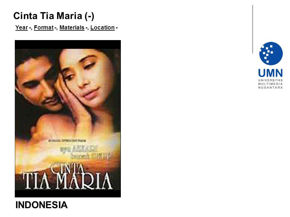 Year -, Format -, Materials -, Location - INDONESIA Cinta Tia Maria (-)