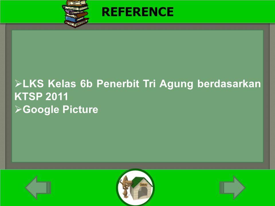 REFERENCE  LKS Kelas 6b Penerbit Tri Agung berdasarkan KTSP 2011  Google Picture