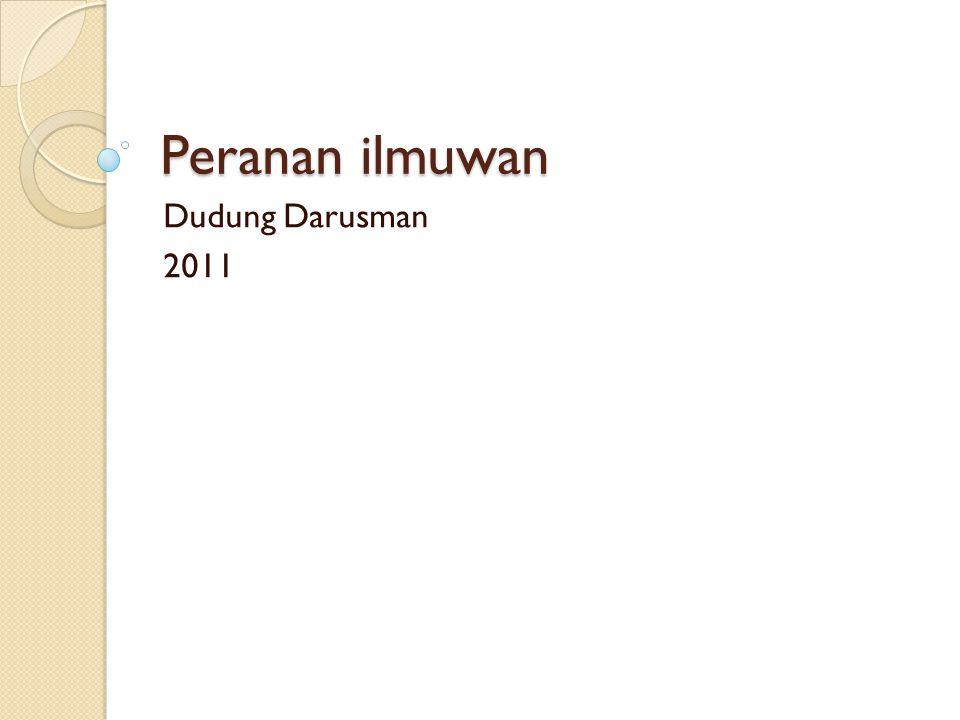 Peranan ilmuwan Dudung Darusman 2011