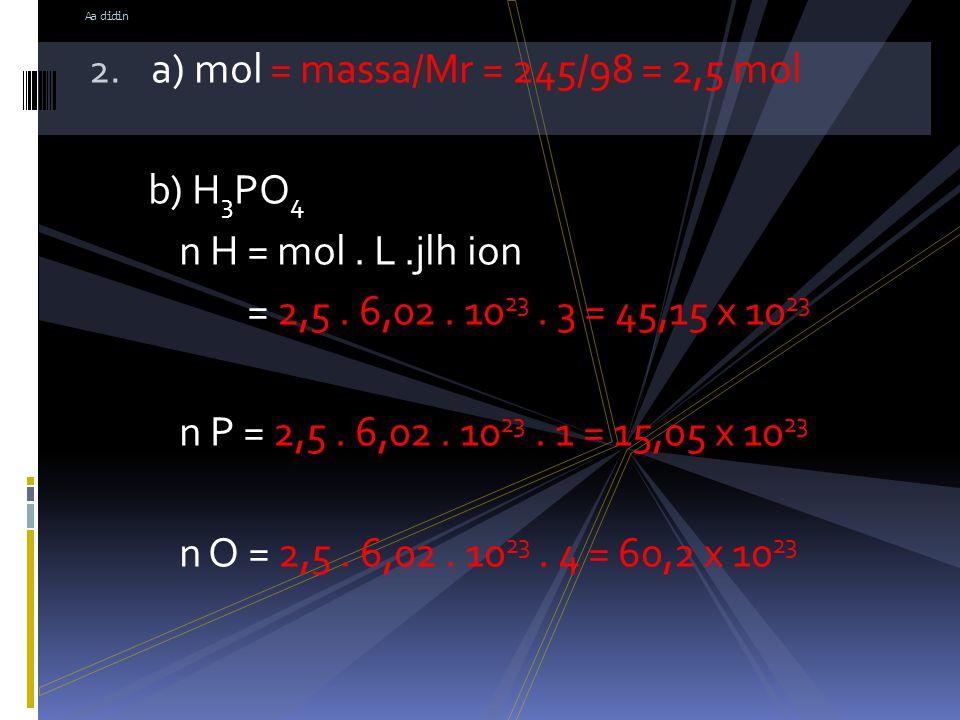 Jawab: A.pv = nRt 1. 5,60 = n. 0,082. 273 5,60 = n.