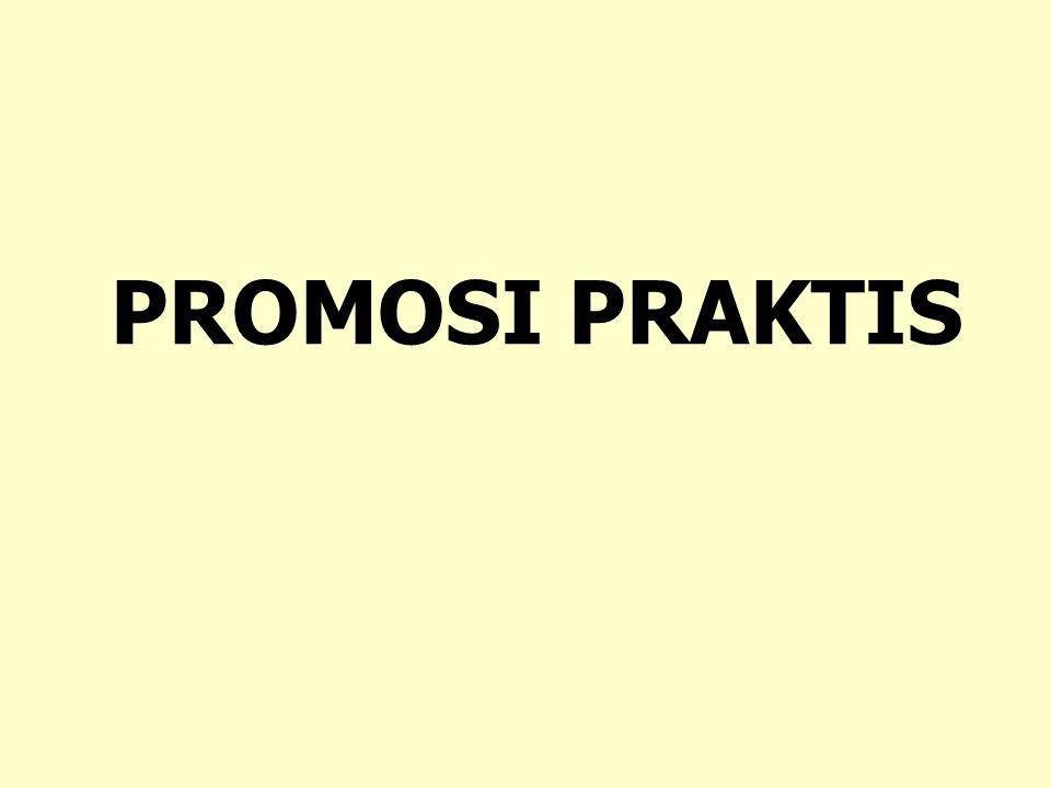 PROMOSI PRAKTIS