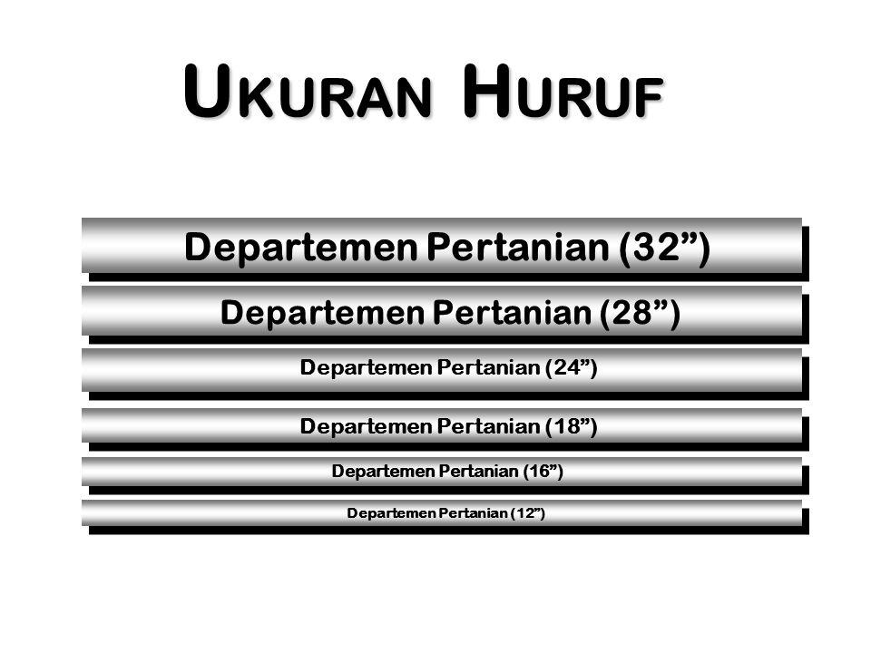 """U KURAN H URUF Departemen Pertanian (28"""") Departemen Pertanian (32"""") Departemen Pertanian (24"""") Departemen Pertanian (16"""") Departemen Pertanian (18"""")"""