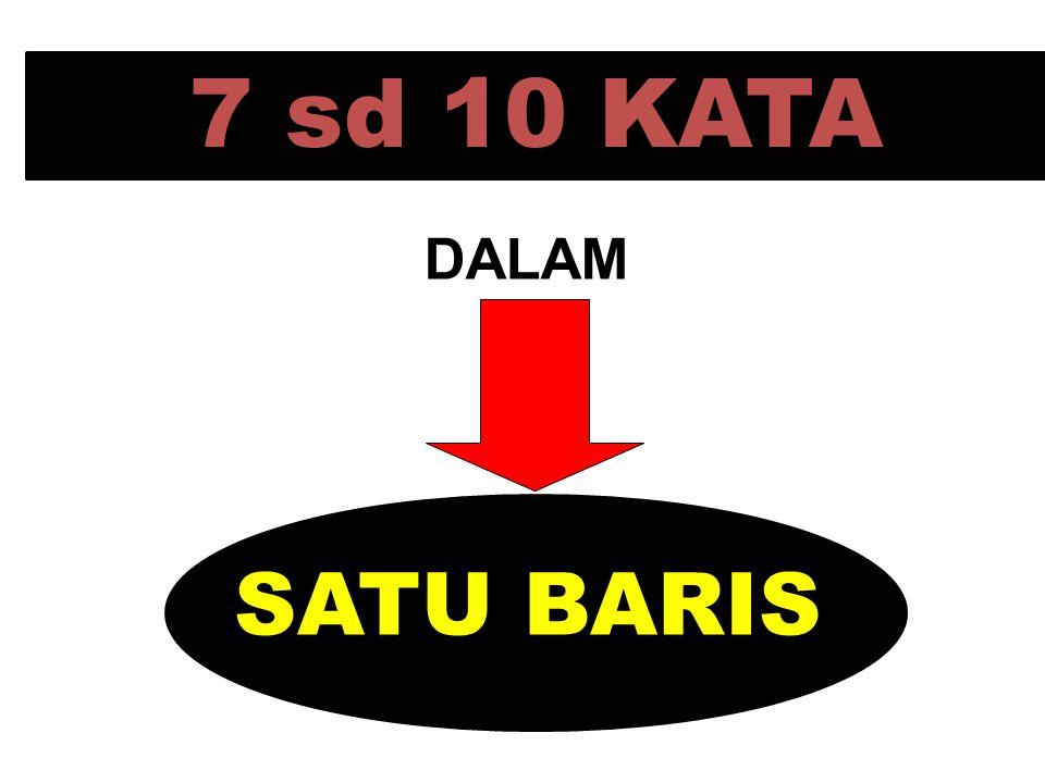 7 sd 10 KATA SATU BARIS DALAM