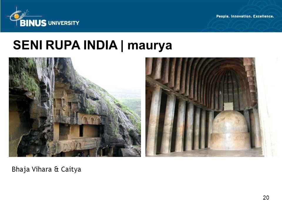 20 SENI RUPA INDIA   maurya Bhaja Vihara & Caitya