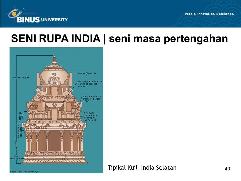 Bina Nusantara University 40 SENI RUPA INDIA   seni masa pertengahan Tipikal Kuil India Selatan