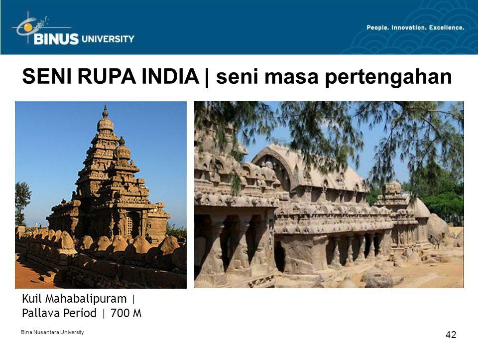 Bina Nusantara University 42 SENI RUPA INDIA   seni masa pertengahan Kuil Mahabalipuram   Pallava Period   700 M