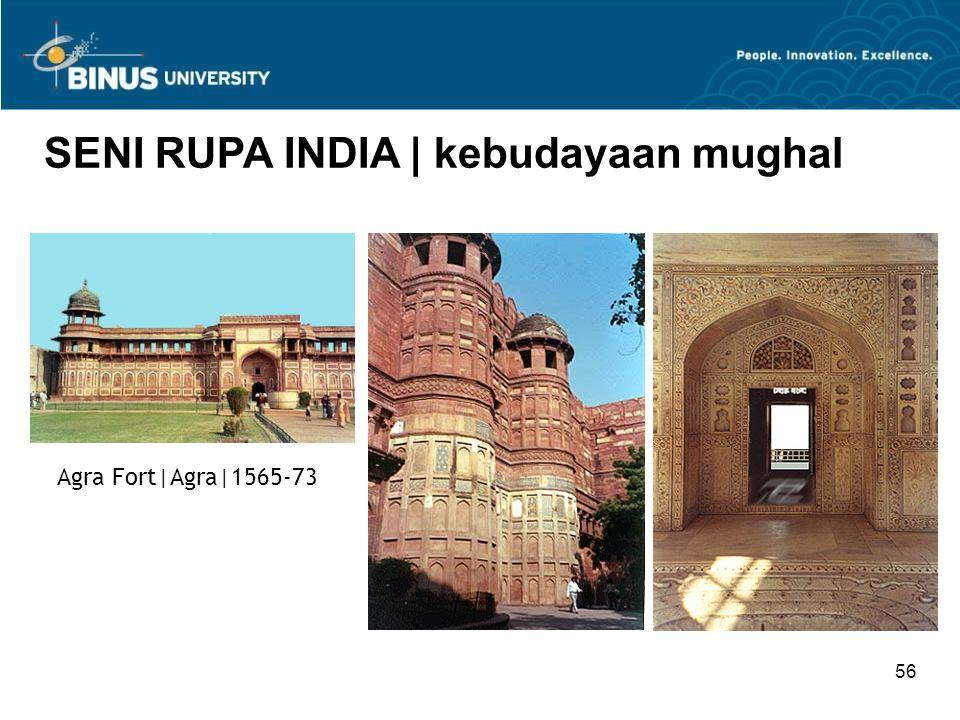 56 SENI RUPA INDIA   kebudayaan mughal Agra Fort Agra 1565-73