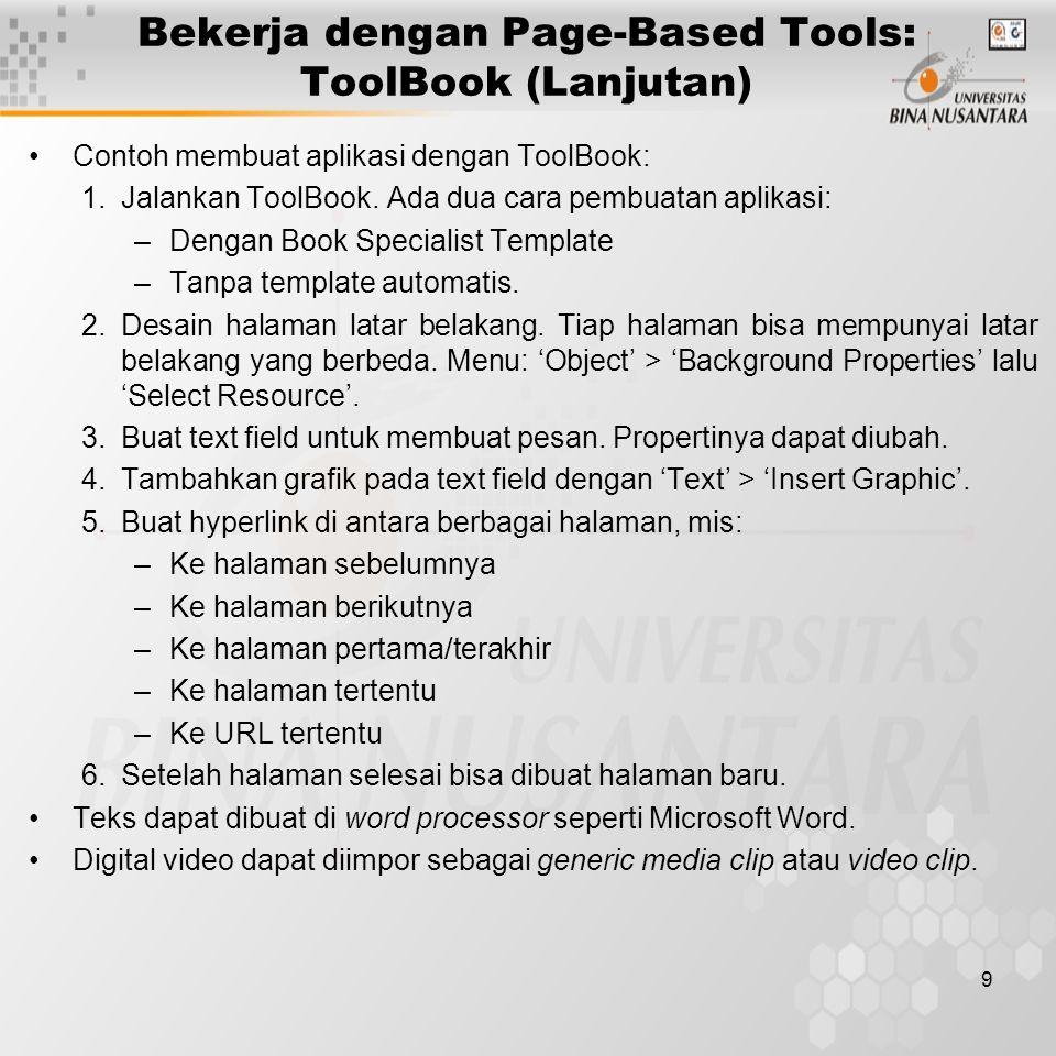 10 Bekerja dengan Page-Based Tools: ToolBook (Lanjutan) 1.