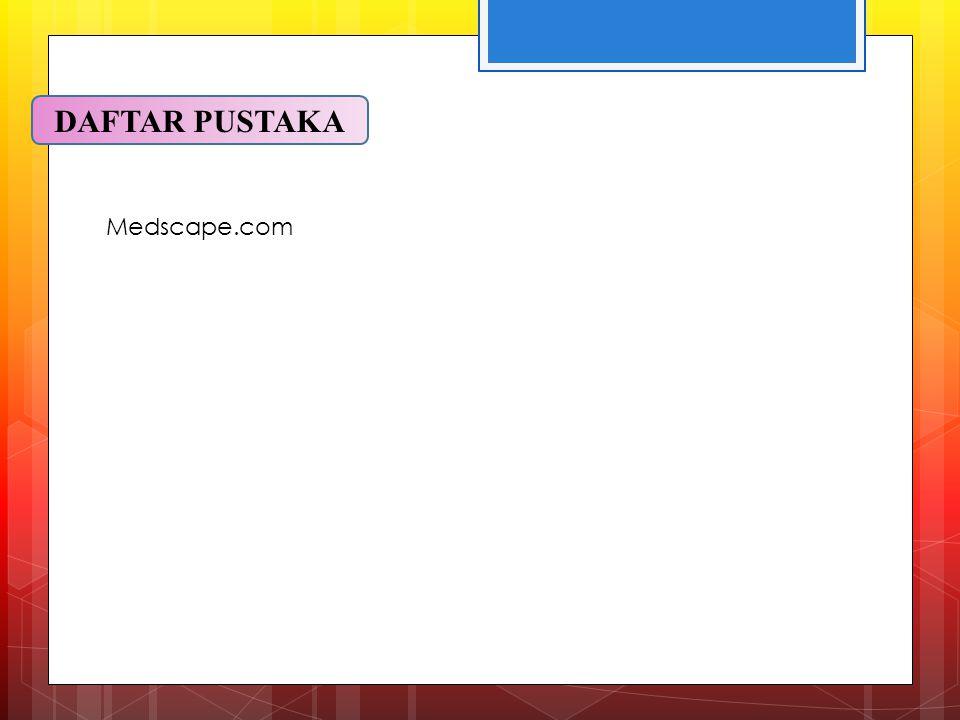 DAFTAR PUSTAKA Medscape.com