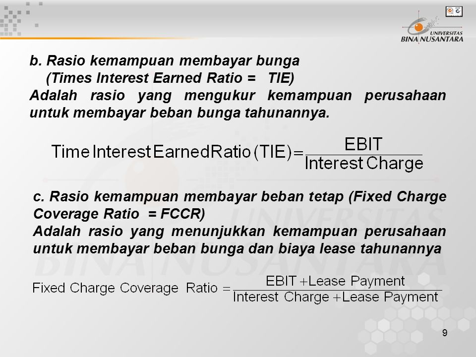 10 d.Rasio Pemenuhan kas (Cash Flow Coverage Ratio).